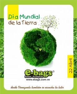 mundial de la tierra ebags bolsas ecologicas ecologia 22 abril dia de pachamama madre biodiversidad