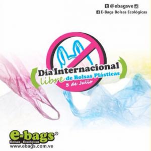 Día Internacional libre de bolsas plásticas bolsas ecologicas ebags publicidad